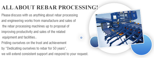 ALL ABOUT REBAR PROCESSING!